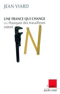 Une France qui change ou Pourquoi des travailleurs votent FN