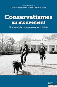 Conservatismes en mouvement : une approche transnationale au XXe siècle