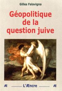 Géopolitique de la question juive