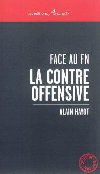 Face au FN : la contre-offensive