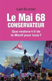 Le mai 68 conservateur : que restera-t-il de la manif pour tous ?