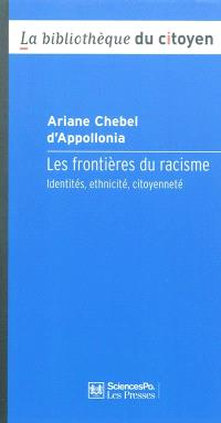 Les frontières du racisme : identités, ethnicité, citoyenneté