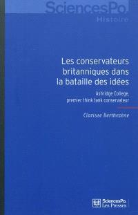 Les conservateurs britanniques dans la bataille des idées, 1929-1954 : Ashridge College, premier think tank conservateur