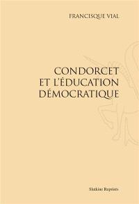 Condorcet et l'éducation démocratique