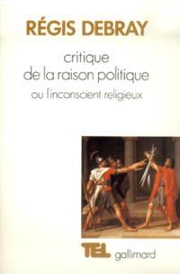 Critique de la raison politique ou l'Inconscient religieux