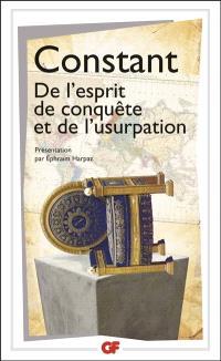 De l'esprit de conquête et de l'usurpation : dans leurs rapports avec la civilisation européenne