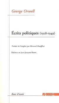 Ecrits politiques (1928-1949) : sur le socialisme, les intellectuels & la démocratie