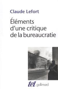 Eléments d'une critique de la bureaucratie