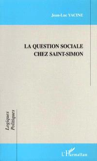 La question sociale chez Saint-Simon