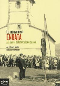 Le mouvement Enbata : à la source de l'abertzalisme du nord