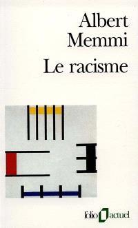 Le racisme : description, définitions, traitement