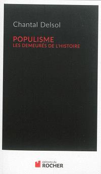 Populisme : les demeurés de l'histoire