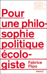 Pour une philosophie politique écologiste