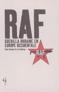 RAF : guérilla urbaine en Europe occidentale