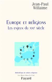 Europe et religions : les enjeux du XXIe siècle