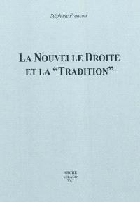 La nouvelle droite et la tradition