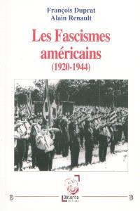 Les fascismes américains (1920-1944)