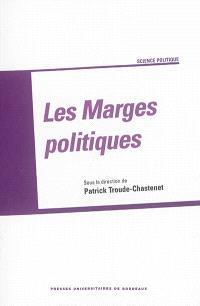 Les marges politiques