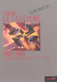 Contre le fascisme : 1922-1940
