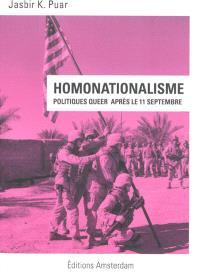 Homonationalisme : la politique queer après le 11 septembre 2001