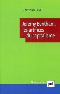 Jeremy Bentham, les artifices du capitalisme