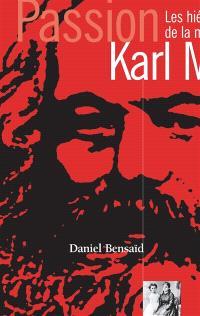 Karl Marx : les hiéroglyphes de la modernité