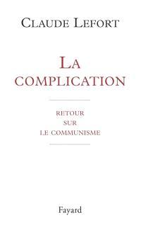 La complication : retour sur le communisme