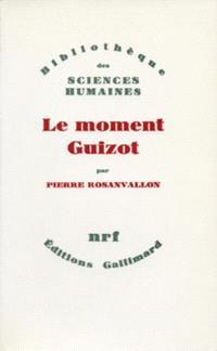 Le Moment Guizot