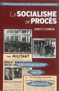 Le socialisme en procès : déposition au procès pour sédition de Minneapolis