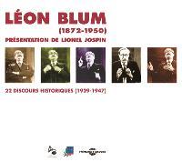 Léon Blum, 1872-1950 : 22 discours historiques