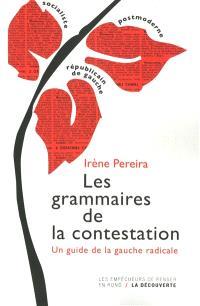 Les grammaires de la contestation : un guide de la gauche radicale