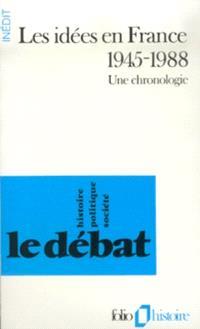 Les Idées en France : 1945-1988, une chronologie