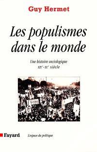 Les populismes dans le monde : une histoire sociologique, XIXe-XXe siècle