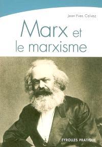 Marx et le marxisme : une pensée, une histoire