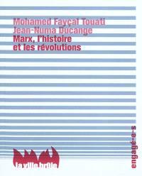 Marx, l'histoire et les révolutions