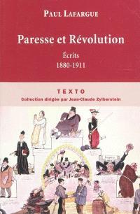 Paresse et Révolution : écrits, 1880-1911