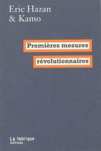 Premières mesures révolutionnaires : après l'insurrection