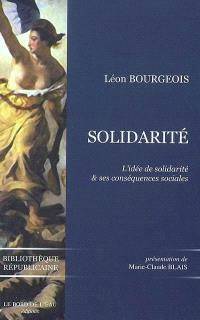 Solidarité : l'idée de solidarité et ses conséquences sociales