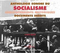 Anthologie sonore du socialisme : 1789-1939 = Sound anthology on socialism