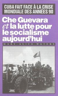 Che Guevara et la lutte pour le socialisme aujourd'hui