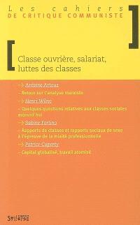 Classe ouvrière, salariat, luttes des classes