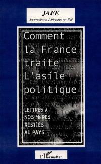 Comment la France traite l'asile politique : lettres à nos mères restées au pays