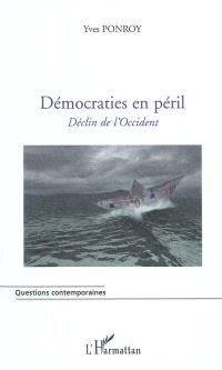 Démocraties en péril : déclin de l'Occident