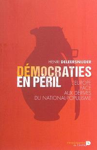 Démocraties en péril : l'Europe face aux dérives du national-populisme
