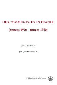 Des communistes en France, années 1920-années 1960