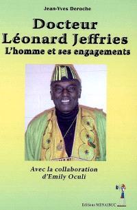 Docteur Léonard Jeffries : l'homme et ses engagements