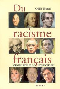 Du racisme français : quatre siècles de négrophobie