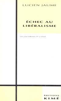 Échec au libéralisme : les Jacobins et l'État