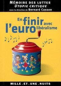 En finir avec l'eurolibéralisme