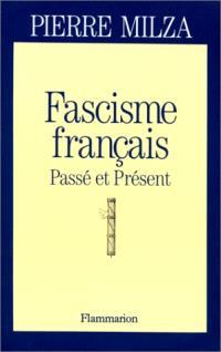 Fascisme français : passé et présent